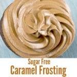Sugar Free Caramel Frosting
