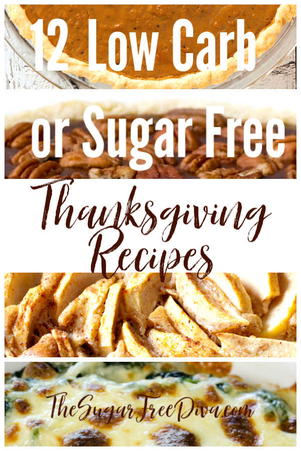 12 Great Low Carb or Sugar Free Recipes for Thanksgiving