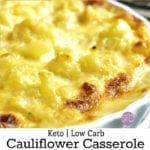 Low Carb Cauliflower Casserole