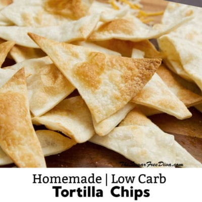 Homemade Low Carb Tortilla Chips