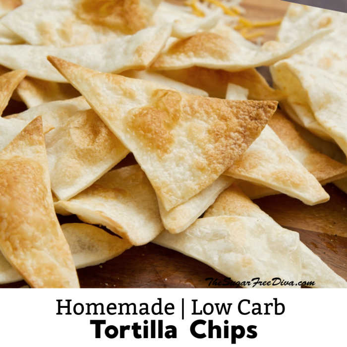 Homemade Low Carb Tortilla Chips The Sugar Free Diva