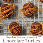 Sugar Free Low Carb Chocolate Turtles