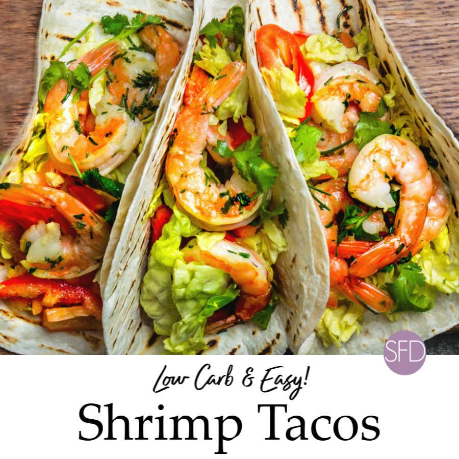 Easy Low Carb Shrimp Tacos