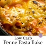 Low Carb Penne Pasta Bake
