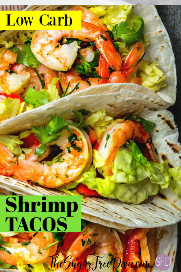 Easy Low Carb Shrimp Tacos The Sugar Free Diva