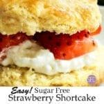 EASY Sugar Free Strawberry Shortcake