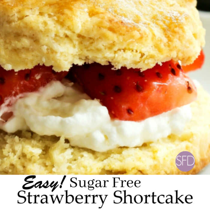 EASY Sugar Free Strawberry Shortcake