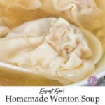 Easiest Homemade Wonton Soup