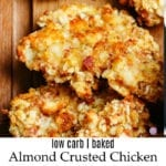 Low Carb Almond Crusted Chicken