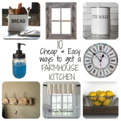 10 Quick Ways To Get That Farmhouse Kitchen Look
