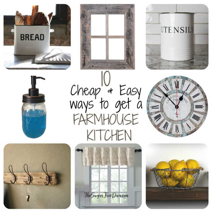 10 Quick Ways To Get That Farmhouse Kitchen Look The Sugar Free Diva