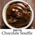 Sugar Free Chocolate Souffle