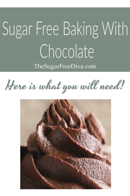Sugar Free Baking With Chocolate