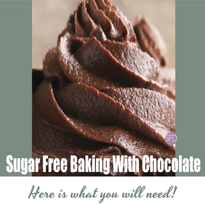 Sugar Free Baking With Chocolate