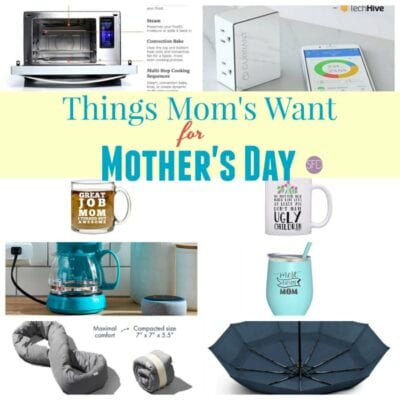 Things Mom's Want for Mother's Day
