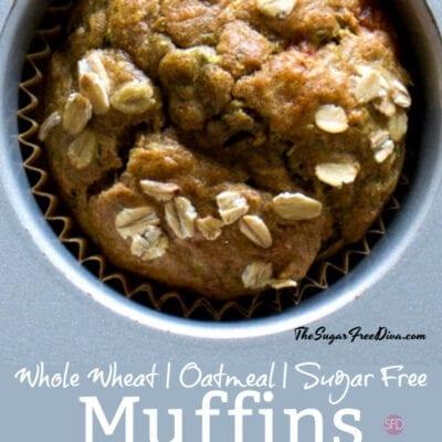 Whole Wheat Sugar Free Oatmeal Muffins