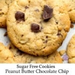 Sugar Free Peanut Butter Chocolate Chip Cookies