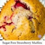 Sugar Free Strawberry Muffins