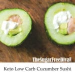 Keto Low Carb Cucumber Sushi