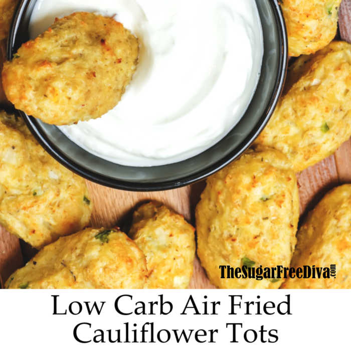 Air Fried Cauliflower Tots