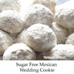 Sugar Free Mexican Wedding Cookies