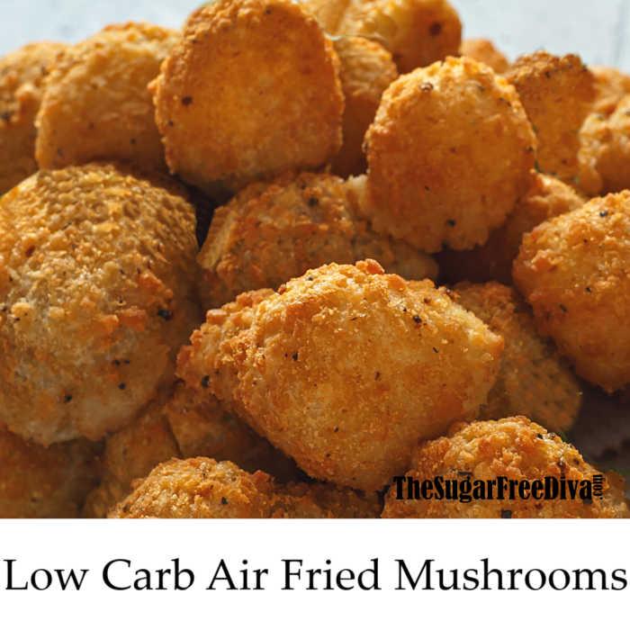 Low Carb Air Fried Mushrooms