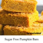 Sugar Free Pumpkin Bars