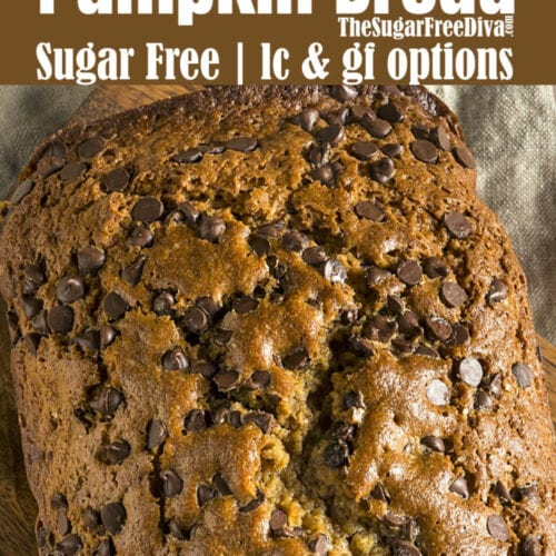 Sugar Free Chocolate Chip Pumpkin Bread