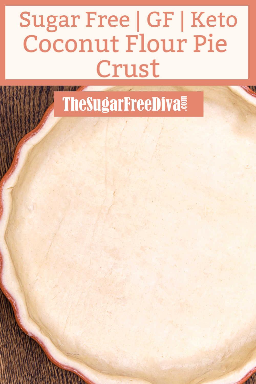 Coconut Flour Low Carb Pie Crust