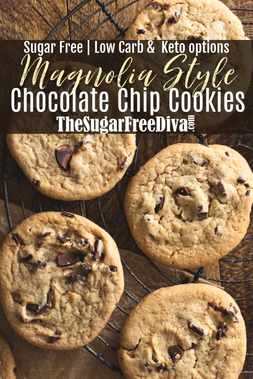 Sugar Free 'Magnolia' Style Chocolate Chip Cookies