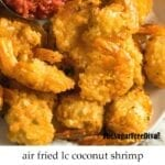 Low Carb Air Fried Coconut Shrimp
