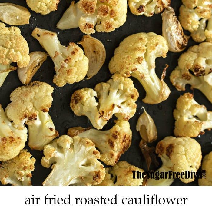 Air Fried Roasted Cauliflower