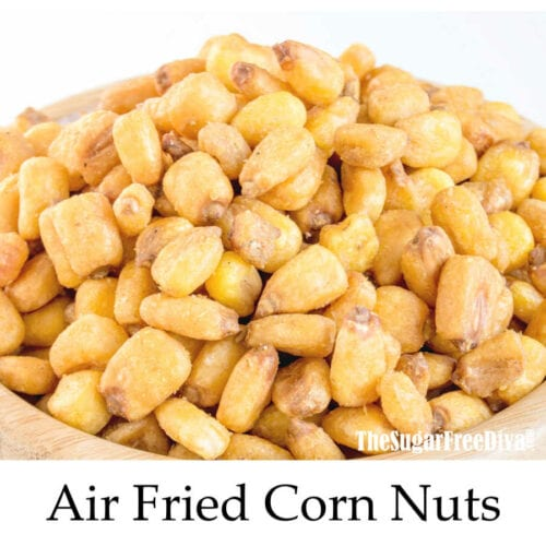 Air Fried Corn Nuts