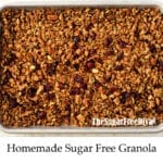 Homemade Sugar Free Granola