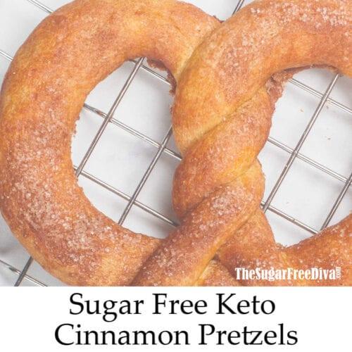 Sugar Free Low Carb Cinnamon Pretzels