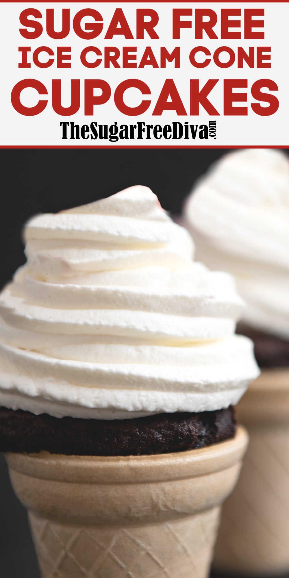 Sugar Free Ice Cream Cone Cupcakes