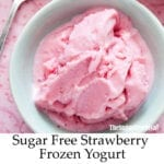 Sugar Free Strawberry Frozen Yogurt