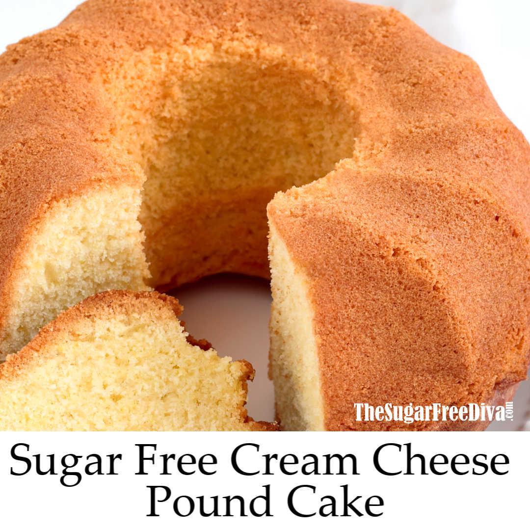 Sugar Free Cream Cheese Pound Cake