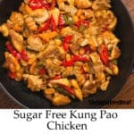 Sugar Free Kung Pao Chicken