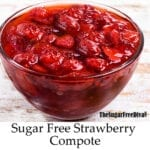 Sugar Free Strawberry Compote