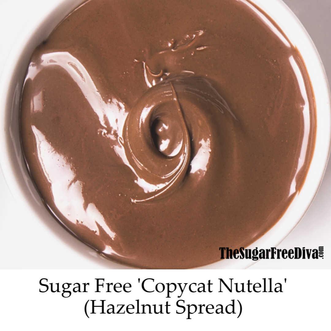 Sugar Free Copycat Nutella