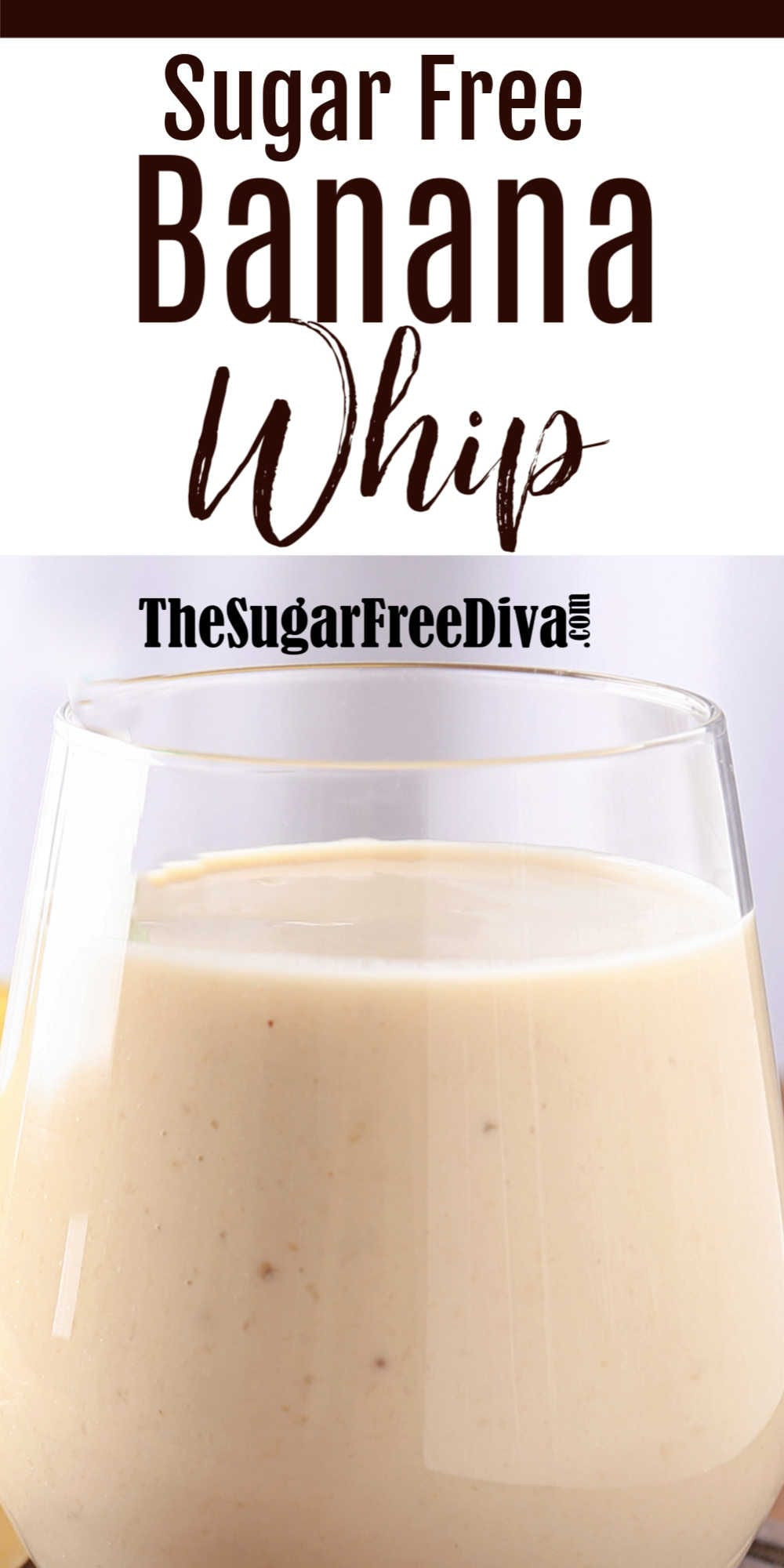 Sugar Free Banana Whip