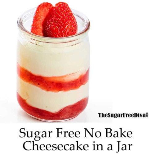 No Bake Sugar Free Cheesecake in a Jar