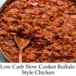 Low Carb Slow Cooker Buffalo Chicken