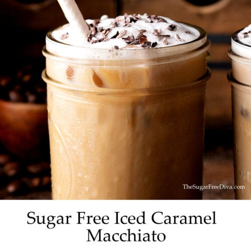 Sugar Free Iced Coffee Macchiato The Sugar Free Diva