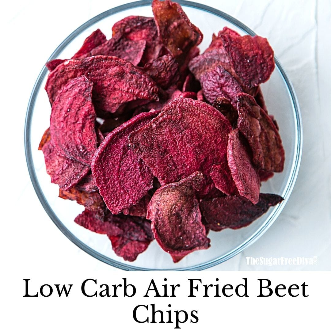 Low Carb Air Fried Beet Chips