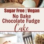No Bake Sugar Free Vegan Chocolate Cake