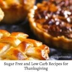 Low Carb and Sugar Free Recipes for Thanksgiving
