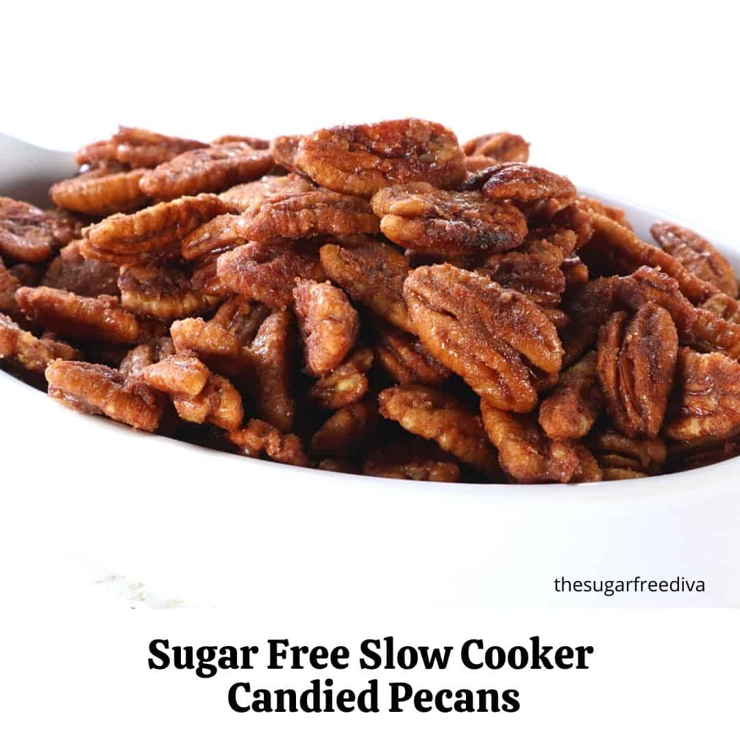 Sugar Free Slow Cooker Candied Pecans