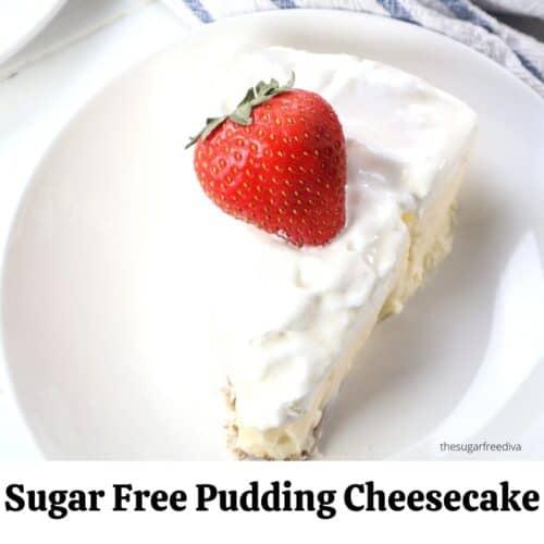 Sugar Free No Bake Pudding Cheesecake
